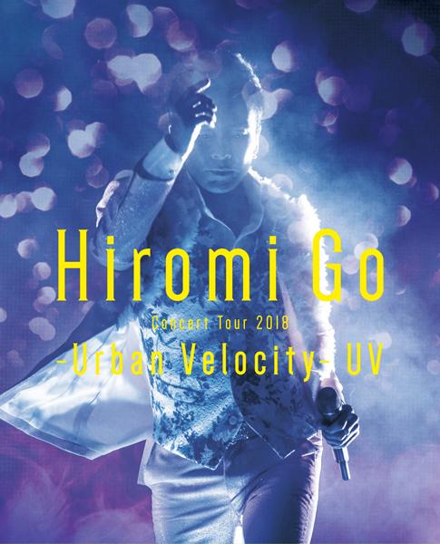 郷ひろみ -Hiromi Go Concert Tour 2018 -Urban Velocity- UV-